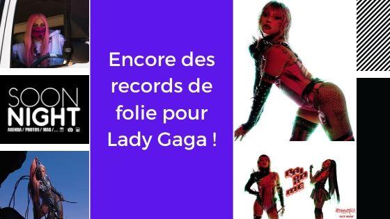 Encore des records de folie pour Lady Gaga !