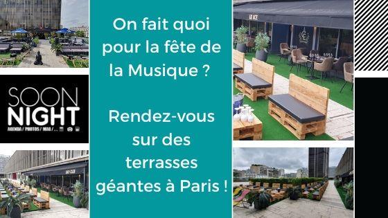 On Fait Quoi Pour La Fête De La Musique ? Rendez-vous Sur Des Terrasses Géantes à Paris !