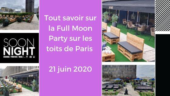 Tout savoir sur la Full Moon Party sur les toits de Paris / 21 juin 2020