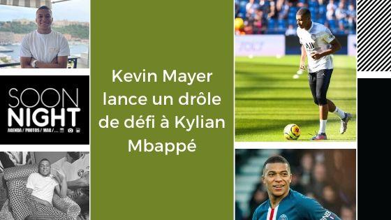 Kevin Mayer lance un drôle de défi à Kylian Mbappé