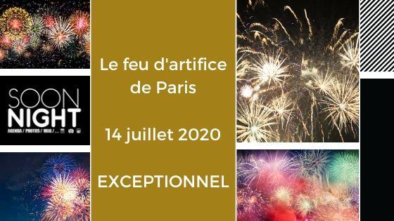 Revivez l'incroyable feu d'artifice de Paris / 14 juillet 2020