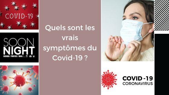 Quels sont les vrais symptômes du Covid-19 ?