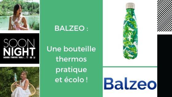 Balzeo : Une bouteille pratique et écolo !