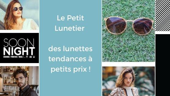 Le Petit Lunetier : des lunettes tendances à petits prix !