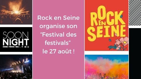 """Rock en Seine organise son """"Festival des festivals"""" le 27 août !"""