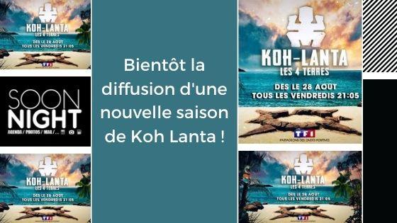 Bientôt la diffusion d'une nouvelle saison de Koh Lanta !