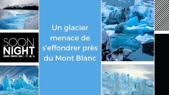 Un glacier menace de s'effondrer près du Mont Blanc