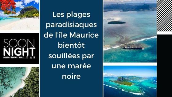 Les plages paradisiaques de l'île Maurice bientôt souillées par une marée noire