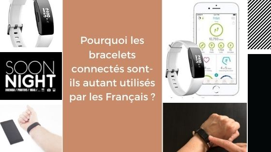Pourquoi les bracelets connectés sont-ils autant utilisés par les Français ?
