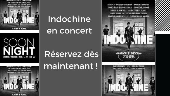 Indochine en concert : Réservez dès maintenant !