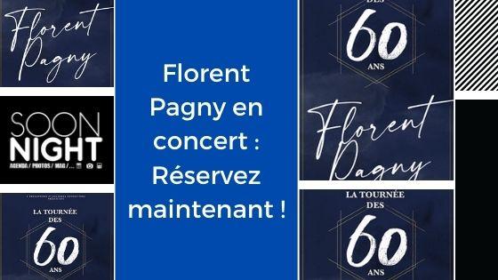 Florent Pagny en concert : Réservez maintenant !