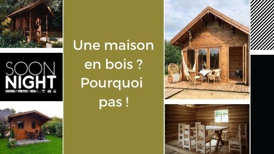 Une maison en bois ? Pourquoi pas !