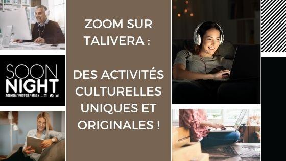 Zoom sur Talivera : des activités culturelles uniques et originales !