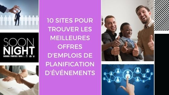10 sites pour trouver les meilleures offres d'Emplois de Planification d'événements