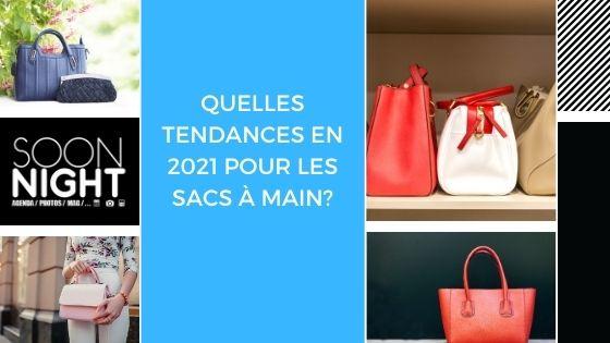 Quelles tendances en 2021 pour les sacs à main?