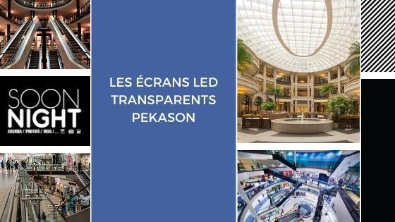 Les écrans LED transparents Pekason
