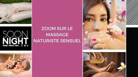 Zoom sur le massage naturiste sensuel