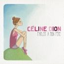 Celine propose son nouveau single: Parlez à mon père.