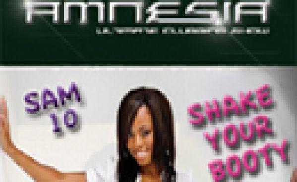 SHAKE YOUR BOOTY @ Amnésia