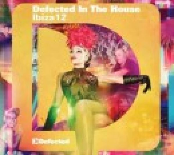 Defected In The House Ibiza 2012