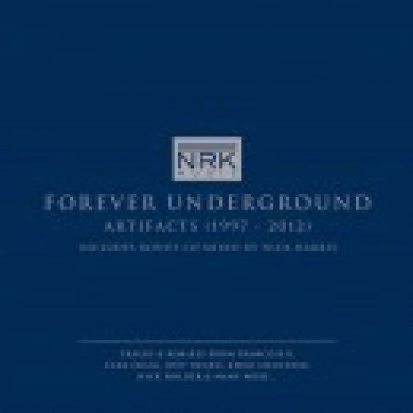 Le label NRK fait ses adieux avec 'Forever Underground'