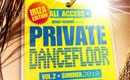 Private Dancefloor Vol.2 Ibiza Edition