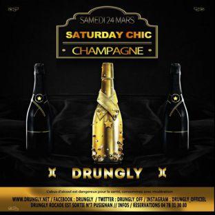Soirée clubbing ✭☆✭ Saturday CHIC - Champagne ☆✭☆ Samedi 24 mars 2018
