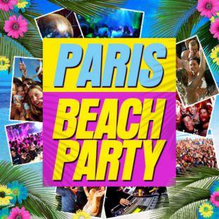 Soirée clubbing PARIS BEACH PARTY  Vendredi 02 septembre 2016