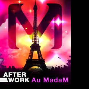 After Work AFTERWORK MOJITO & PIZZA MADAM ( CHAMPS ELYSEES ) Jeudi 01 septembre 2016