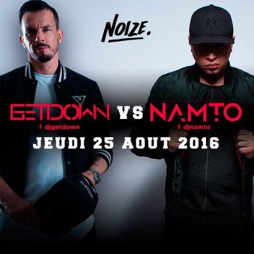 Soirée clubbing Guetdown Vs Namto- Jeudi 25 aou 2016
