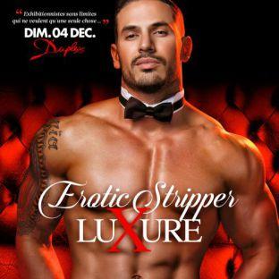 Soirée clubbing LUXURE - EROTIC STRIPPER Dimanche 04 decembre 2016