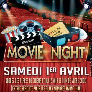Soirée clubbing MOVIE NIGHT  Samedi 01 avril 2017