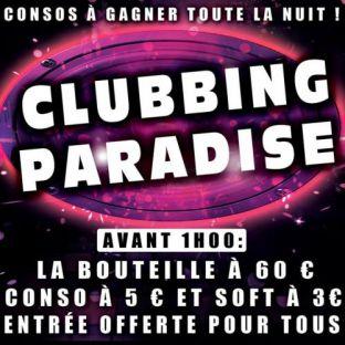 Soirée clubbing CLUBBING PARADISE Vendredi 31 mars 2017