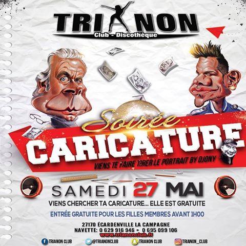 Soirée clubbing soiree caricature Samedi 27 mai 2017