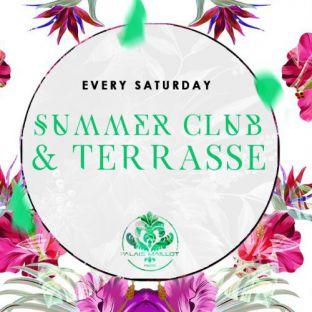 Soirée clubbing Summer Club & Terrasse - Every Saturday -  Samedi 19 aout 2017