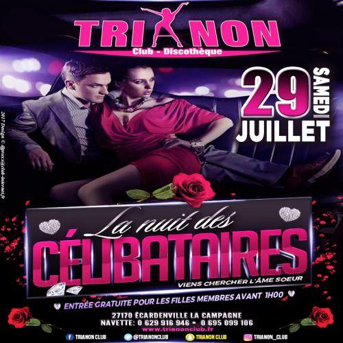 Soirée clubbing La NUIT des CÉLIBATAIRES Samedi 29 juillet 2017