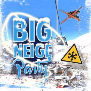 Soirée clubbing BIG NEIGE Party Samedi 20 janvier 2018