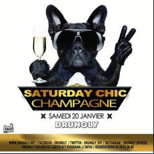 Soirée clubbing ✭☆✭ Saturday CHIC - Champagne ☆✭☆ Samedi 20 janvier 2018