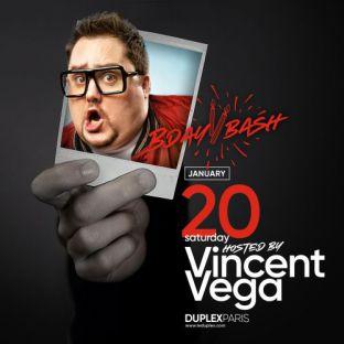 Soirée clubbing DJ Vincent Vega Bday Bash Samedi 20 janvier 2018