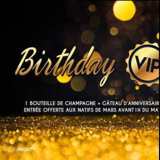 Soirée clubbing Birthday VIP  Samedi 24 mars 2018