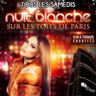 Soirée clubbing NUIT BLANCHE SUR LES TOITS DE PARIS (CLUB INTERIEUR + TERRASSE GEANTE) Samedi 26 mai 2018
