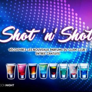 Soirée clubbing Shot'n'Shot  Vendredi 25 mai 2018