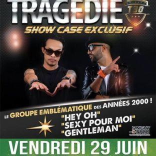 Concert Tragédie en Show case ! Vendredi 29 juin 2018