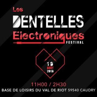 Festival Les Dentelles Electroniques Samedi 18 aout 2018