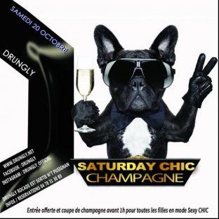 Soirée clubbing ✭☆✭ Saturday CHIC - Champagne ☆✭☆ Samedi 20 octobre 2018