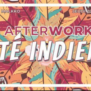 After Work AFTERWORK Été Indien !!! Jeudi 20 septembre 2018