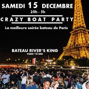 Soirée clubbing CRAZY BOAT (CROISIERE, OPEN BAR, BUFFET, FILLE=GRATUIT, 2 AMBIANCES, TOUR EIFFEL, TERRASSE, MOJITOS) Samedi 15 decembre 2018