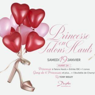 Soirée clubbing Princesse en talons hauts Samedi 19 janvier 2019
