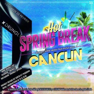 Soirée clubbing ☆✭☆✭ SpringBreak - Cancun ☆✭☆ Vendredi 22 fevrier 2019