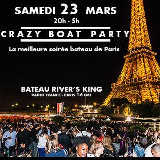 Soirée clubbing CRAZY BOAT (CROISIERE, OPEN BAR, BUFFET, FILLE=GRATUIT, 2 AMBIANCES, TOUR EIFFEL, TERRASSE, MOJITOS) Samedi 23 mars 2019
